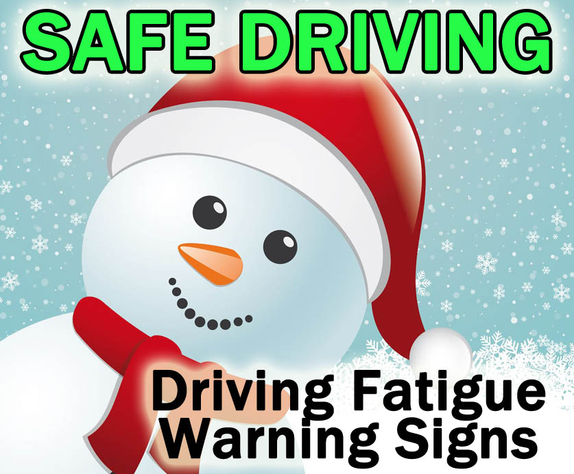 safe driving fatigue warning signs